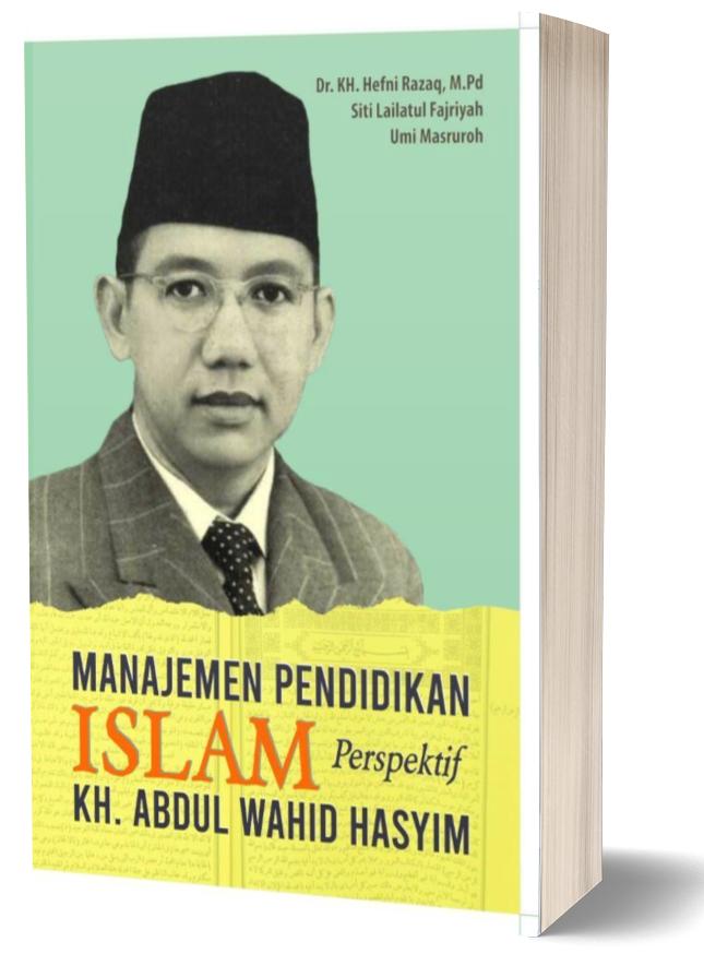manajemen-pendidikan-islam-perspektif-kh-abdul-wahid-hasyim