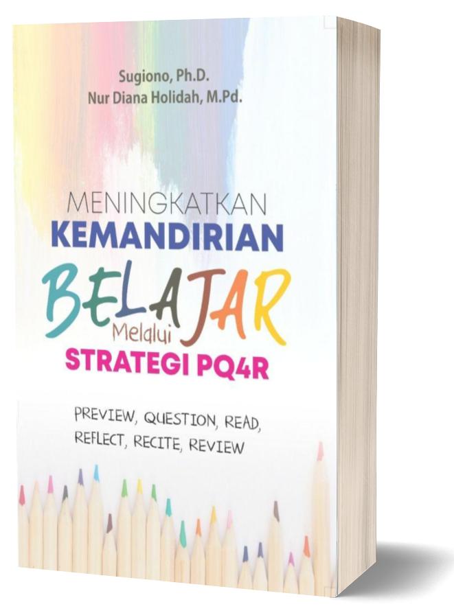 meningkatkan-kemandirian-belajar-melalui-strategi-pq4r